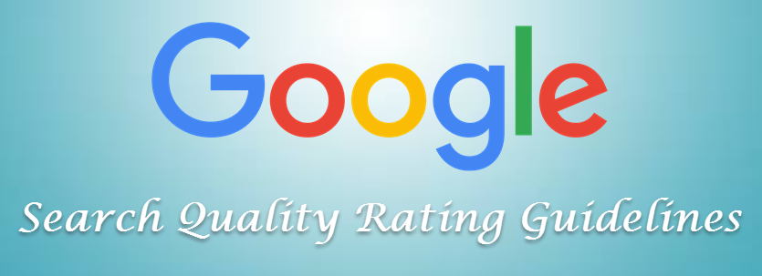 Google Search Quality Rating Guidelines