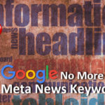 Google No More Supports Meta News Keywords Tag