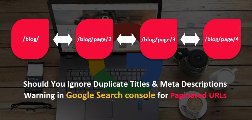 Duplicate Titles & Meta Descs for Paginated URLs