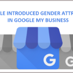 Google Introduced Gender Attribute In Google My Business