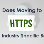 Does Moving to HTTPS Provide Industry Specific Benefits?