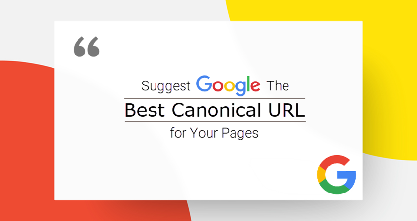 Suggest Best Canonical URL to Google