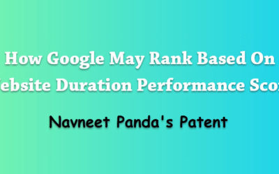 How Google May Rank Based On Website Duration Performance Score