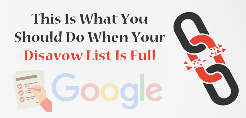 Disavow List Full