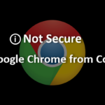 Not Secure Alert in Google Chrome from Coming July