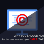 Why You Should Not Revise a Page That Has Been Removed upon DMCA Takedown Notice