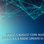 Google's August Core Algorithm Update A.K.A Medic Update Is Global