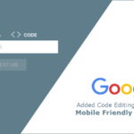 Google Added Code Editing Option in its Mobile Friendly & AMP Test