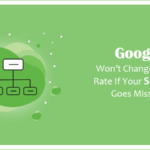 Google Won't Change Crawl Rate If Your Sitemap Goes Missing