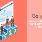 Google Introduced Domain Diversity Change in SERP