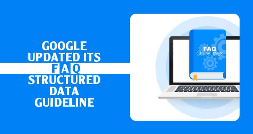 Google FAQ Strusture Data Guideline