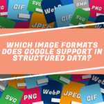 Which Image Formats Does Google Support In Structured Data?