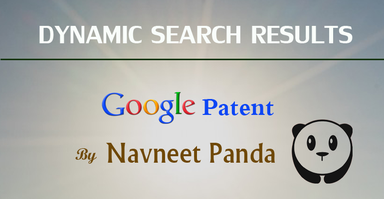 Navneet Panda On Google's Dynamic Search Results
