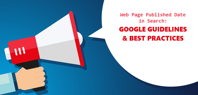 Web Page Published Date in Search: Google Guidelines & Best Practices