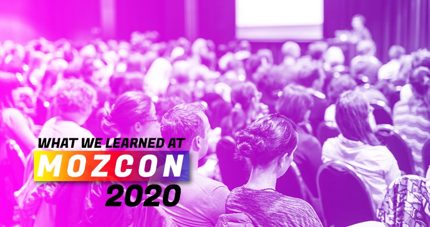 What We Learned At MOZCON 2020?