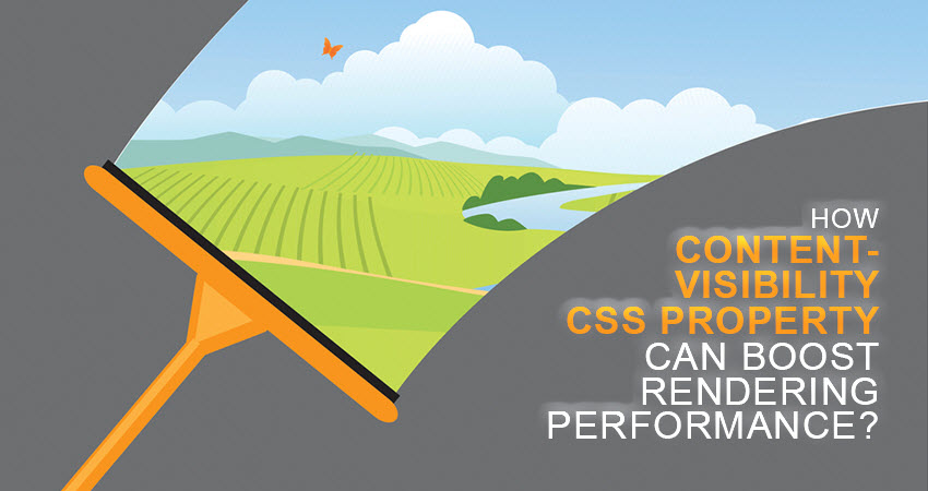 How Content-Visibility CSS Property Can Boost Rendering Performance?