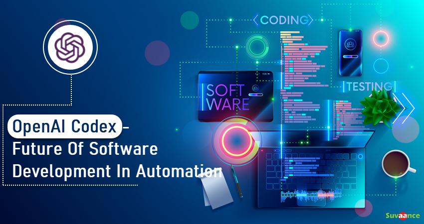 OpenAI Codex - Future Of Software Development In Automation